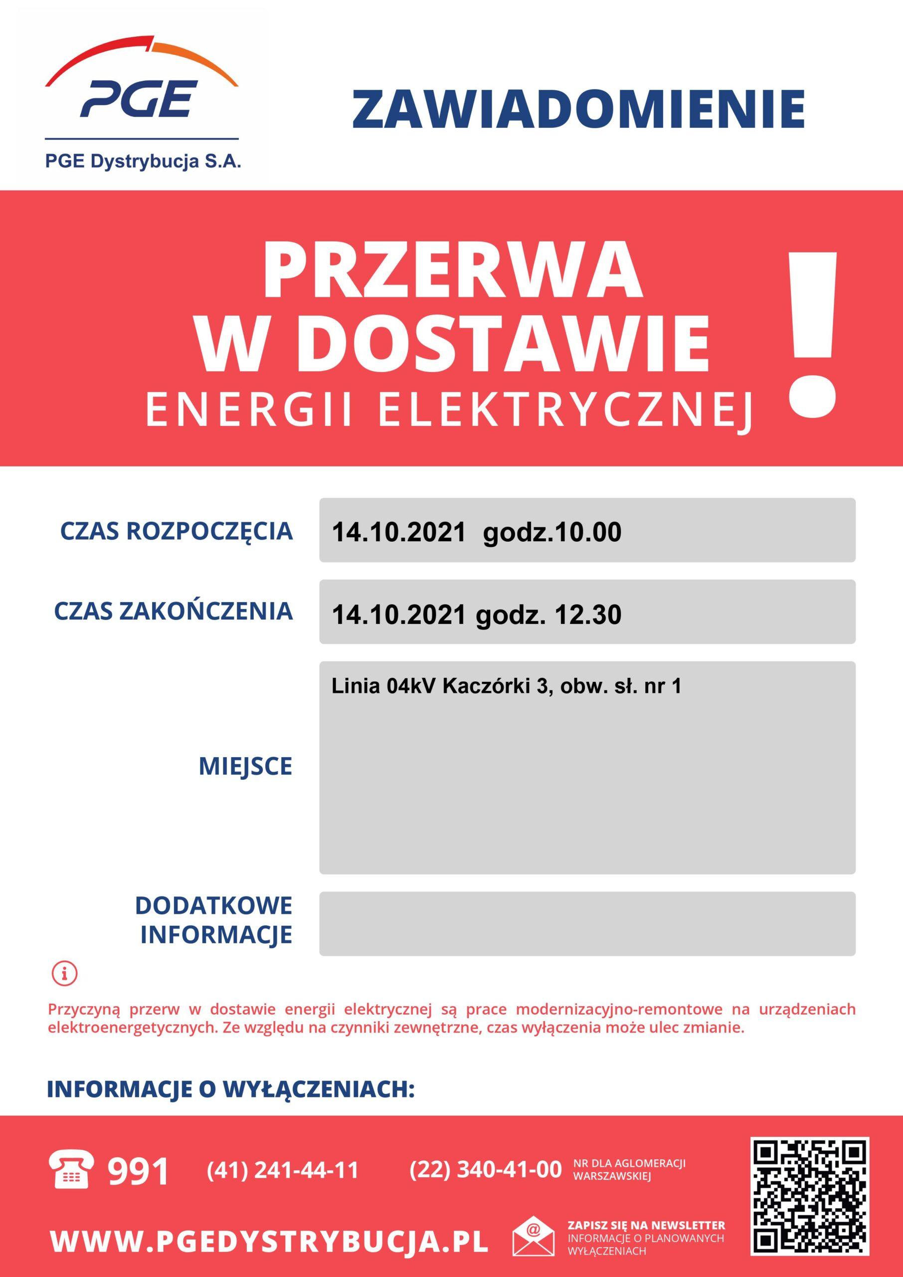 Przerwy w dostawie energii elektrycznej 14.10.2021 Kaczórki